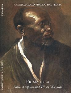 Prima Idea. Études et esquisses du XVIIᵉ au XIXᵉ siècle